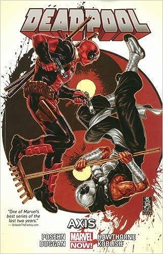 Book Deadpool Volume 7: Axis by Brian Posehn (24-Mar-2015)