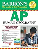 img - for Barron's AP Human Geography with CD-ROM, 6th Edition (Barron's AP Human Geography (W/CD)) by Meredith Marsh Ph.D. (2016-02-01) book / textbook / text book