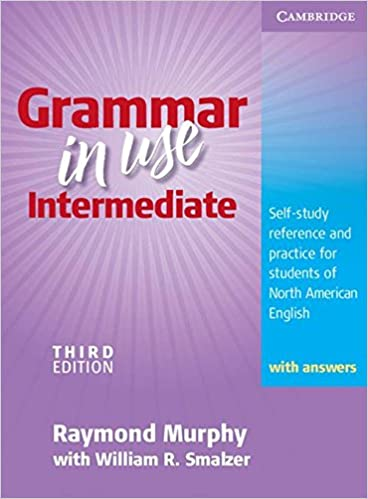 Grammar in Use 3rd Intermediate Students Book with answers ...