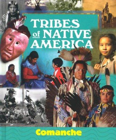Download Tribes of Native America - Comanche pdf