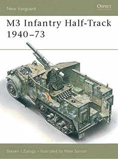 Military Vehicles in Detail 3: US Half Tracks M2-M3-M5-M9