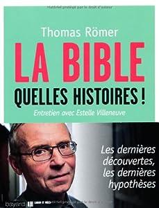 """Afficher """"La Bible, quelles histoires !"""""""