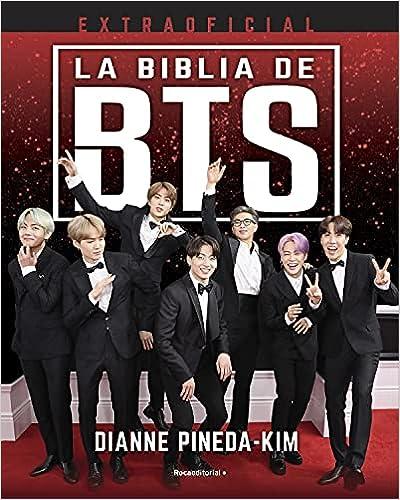 La Biblia de BTS de Dianne Pineda-Kim