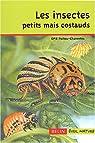 Les insectes petits mais costauds par Poitou-Charentes