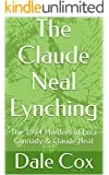 The Claude Neal Lynching: The 1934 Murders of Lola Cannady & Claude Neal