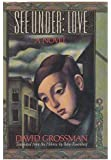 See Under: LOVE: A Novel