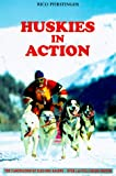 Huskies in Action, Rico Pfirstinger, 0793800560