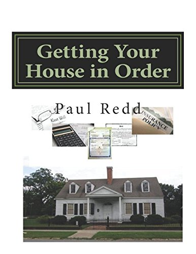 Getting Your House in Order