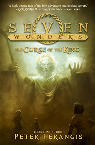 Seven Wonders Book 4: The Curse of the King by [Lerangis, Peter]