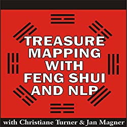 Treasure Mapping with Feng Shui and NLP