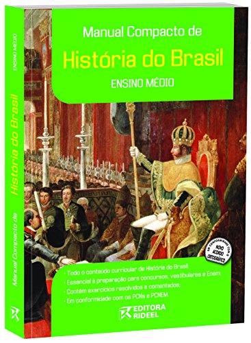 Manual Compacto de História do Brasil. Ensino Médio