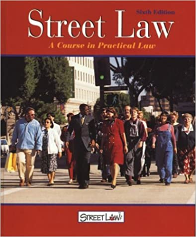 Street law a course in practical law 6th ed student edition street law a course in practical law 6th edstudent edition 6th edition fandeluxe Choice Image