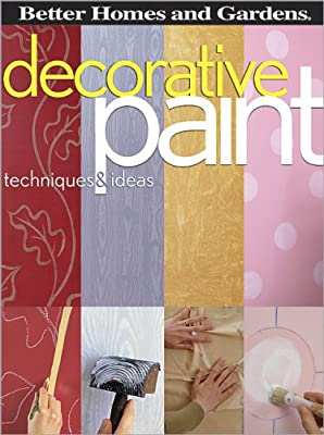 Decorative Paint Techniques and Ideas Better Homes Gardens