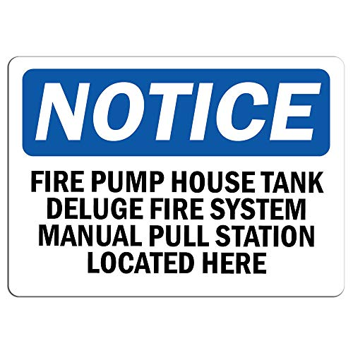 Notice - Fire Pump House Tank Deluge Fire System Sign | Label Decal Sticker Retail Store Sign Sticks to Any Surface 8""