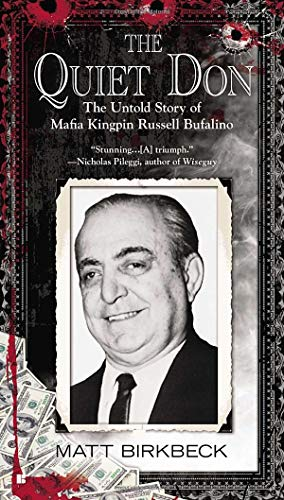Free The Quiet Don: The Untold Story of Mafia Kingpin Russell Bufalino<br />WORD