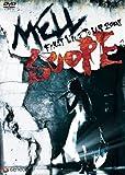 MELL/MELL FIRST LIVE TOUR 2008 SCOPE [DVD]