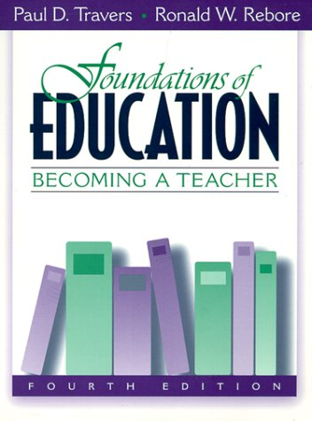 Foundations of Education: Becoming a Teacher (4th Edition)