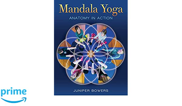Mandala Yoga: Amazon.es: Juniper Bowers, Isaac Clodfelter ...