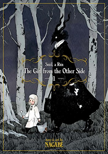 (The Girl From the Other Side: Siúil, A Rún Vol. 1)