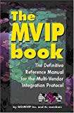 The MVIP Book, GO-MVIP Staff, 0936648767