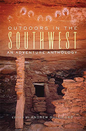 (Outdoors in the Southwest: An Adventure Anthology)