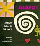 img - for Asafo!: African Flags of the Fante book / textbook / text book
