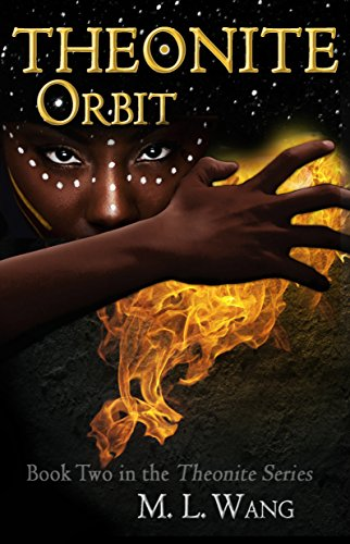Theonite: Orbit (Book 2 in the Theonite Series)