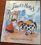 Janet's Horses, Kady MacDonald Denton, 0395516013