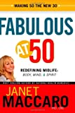 img - for Fabulous at 50: Redefining midlife: body, mind and spirit book / textbook / text book