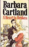 A Heart Is Broken, Barbara Cartland, 0515063924
