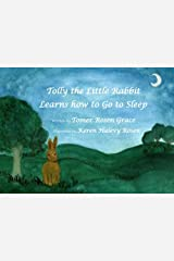 Tolly the Little Rabbit Learns How to Go to Sleep Paperback