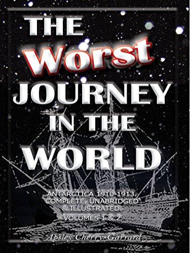 The worst journey in the world antarctica 1910 1913 complete the worst journey in the world antarctica 1910 1913 complete unabridged fandeluxe Image collections