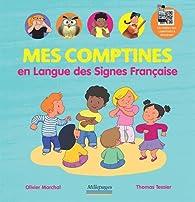 Mes comptines en Langue des Signes Française par Olivier Marchal (III)