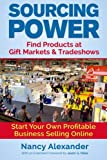 img - for Sourcing Power: Find Products at Gift Markets & Tradeshows book / textbook / text book