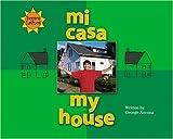 Mi Casa/My House (Somos Latinos/We Are Latinos) (English and Spanish Edition)