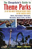 The Cheapskate's Guide to Theme Parks, Steven  J. Urbanowicz, 0806523654