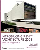 img - for Introducing Revit Architecture 2008 by Eddy Krygiel (2007-05-07) book / textbook / text book