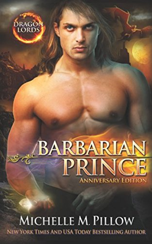Barbarian Prince: A Qurilixen World Novel (Dragon Lords Anniversary Edition) by Raven Books, The