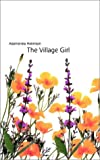 img - for Village Girl, the book / textbook / text book