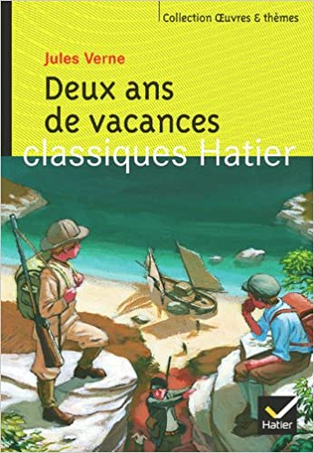 Oeuvres & Themes: Deux Ans De Vacances (French Edition)