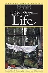 My Sister - Life (European Poetry Classics)
