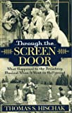 Through the Screen Door, Thomas S. Hischak, 0810850184