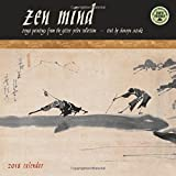 Zen Mind 2018 Wall Calendar: Zenga Paintings from the Gitter-Yelen Collection