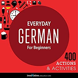 Everyday German for Beginners - 400 Actions & Activities