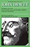 img - for The Middle Works of John Dewey, Volume 15, 1899 - 1924: Journal Articles, Essays, and Miscellany Published in the 1923-1924 Period (Collected Works of John Dewey) book / textbook / text book