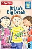 Brian's Big Break, Tisha Hamilton, 0794403751