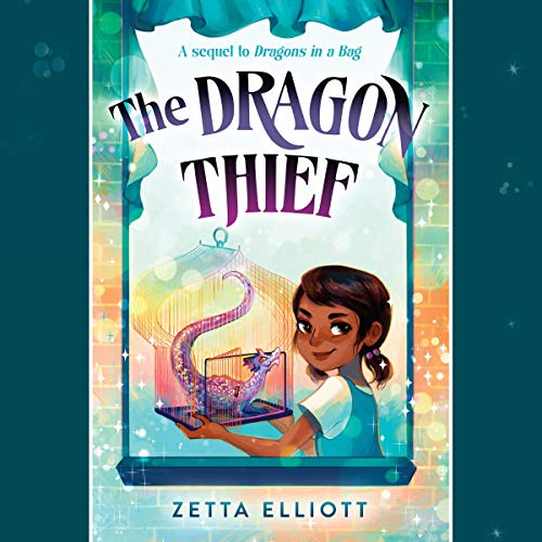 The Dragon Thief: Dragons in a Bag, Book 2