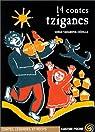 14 contes tziganes par Tarabova-Cédille
