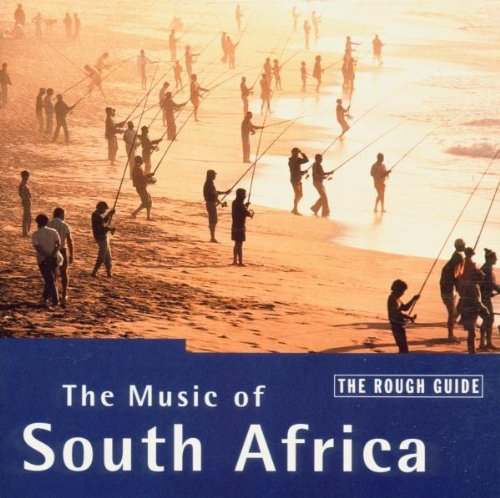 The Rough Guide to the Music of South Africa