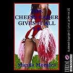 The Cheerleader Gives It All Up | Manda Morales